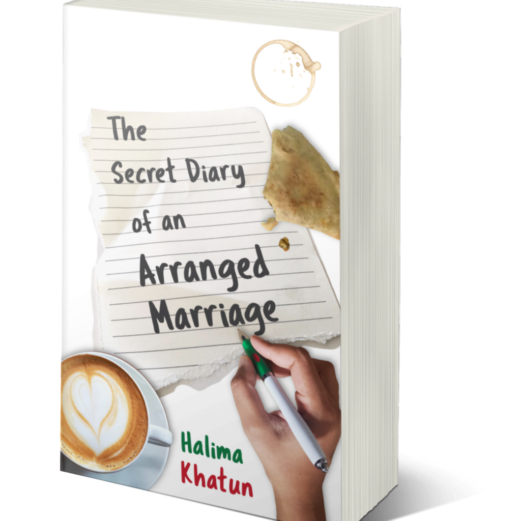 Cover image of The Secret Diary of an Arranged Marriage by Halima Khatun showing a pen in hand writing the title of the novel on lined notepaper on a surface with a cup of coffee and a part-eaten samosa.