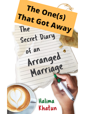 Cover image for short story The ones that got away by Halima Khatun showing a pen in hand writing the title of the novel The secret diary of an arranged marriage on lined notepaper on a surface with a cup of coffee and a part-eaten samosa.